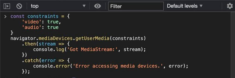 Media stream call inserted into the JavaScript console of the Chrome browser.